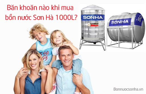 ban-khoan-nao-khi-mua-bon-nuoc-son-ha-1000l